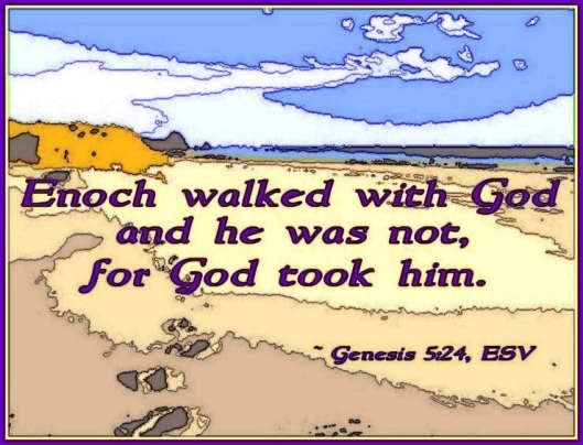 Enoch Walked With God