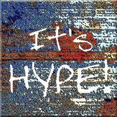 It's Hype!