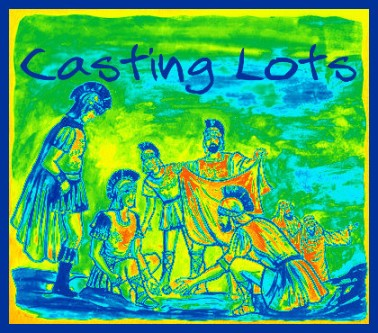 Casting Lots