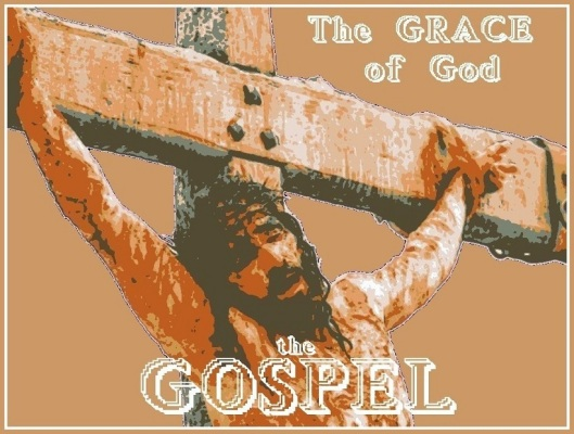 The Gospel Is The Grace of God