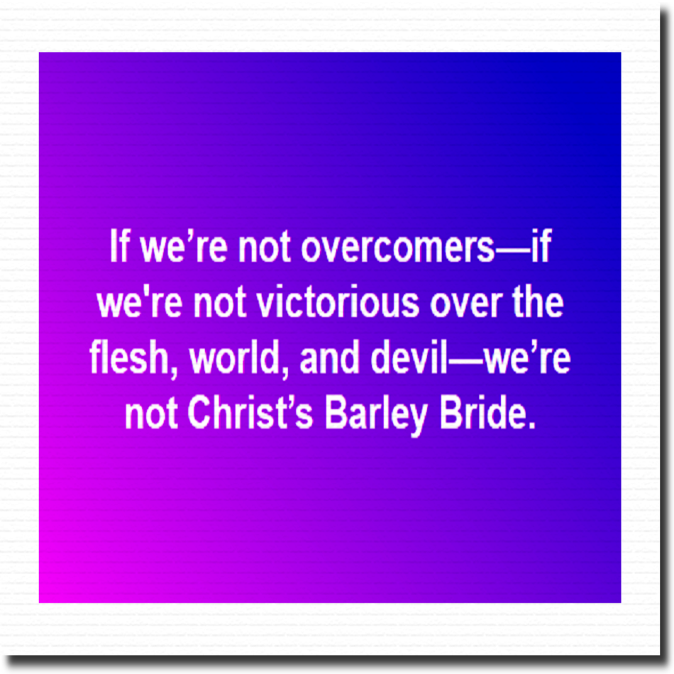 If We're Not Overcomers...2