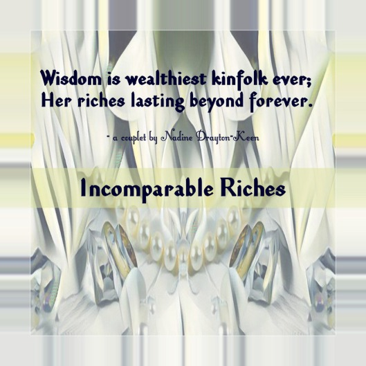 Incomparable Riches - A Couplet Poem