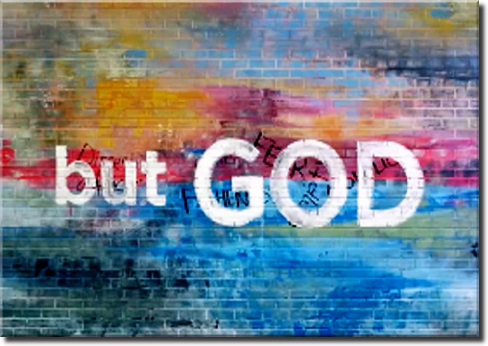 But God!3